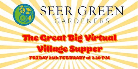 Seer Green Virtual Village Supper tickets