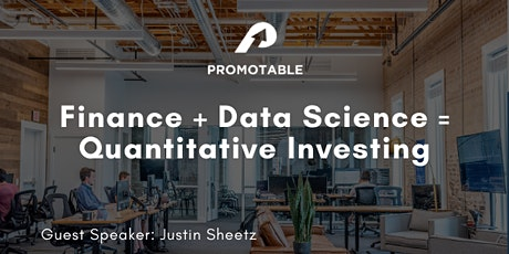 Finance + Data Science = Quantitative Investing tickets