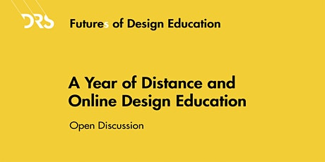 Futures of Design Education Meetup 5: One Year of Distance Design Education tickets