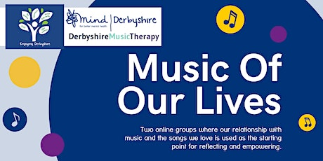 Music Of Our Lives (50+ years) - An Enjoying Derbyshire 4-Week Course tickets