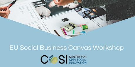 EU Social Business Canvas Workshop (für Sozialunternehmen& Wohlfahrt) Tickets