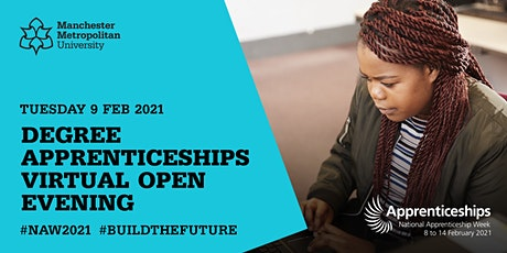 Degree Apprenticeships Virtual Open Evening | 9th February 2021 tickets