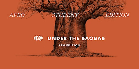 Under the Baobab: Afro Student Edition tickets