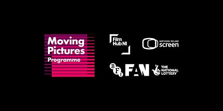 Moving Pictures Programme - Session Nine: Wrap up & ideas discussion tickets