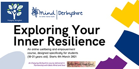 Explore Your Inner Resilience - An Enjoying Derbyshire course for Students tickets