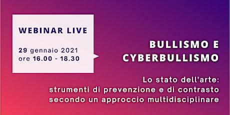 Webinar       BULLISMO & CYBERBULLISMO biglietti