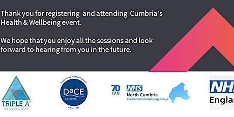 Free North Cumbria Virtual (ZOOM)Health & Wellbeing Webinar tickets