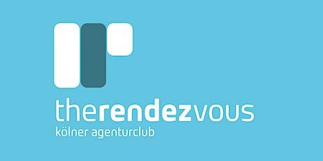therendezvous - kölner agenturclub - Generation Y – Agentur, nein danke! biglietti