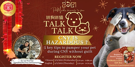 【Talk DOG Talk CAT】 - CNY Special tickets