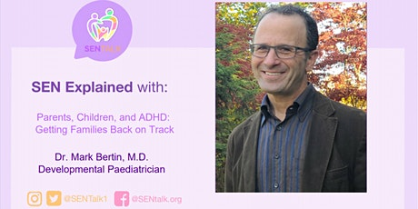 SEN Explained: Parents, Children, and ADHD - Getting Families Back on Track tickets