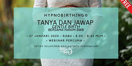 "Tanya Jawap ""Gentle Birth"" Bersama Hanim BWB tickets"