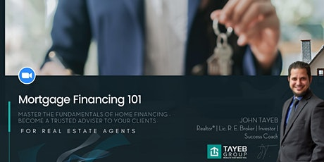 Mortgage Financing 101 for Real Estate Agents tickets
