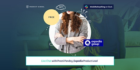 Live Chat with Expedia Product Lead tickets