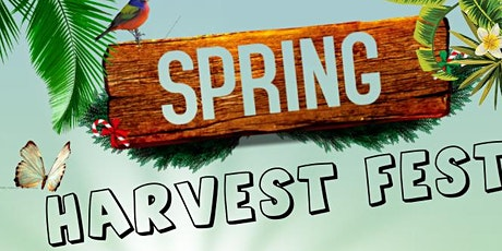 Free Spring Harvest Fest tickets