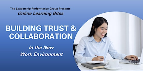 Building Trust & Collaboration (Online - Run 12) tickets