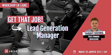 Workshop - Get that job! | Lead Generation Manager billets