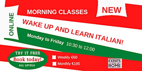Monday to Friday – Italian Morning Lessons | Try it free tickets