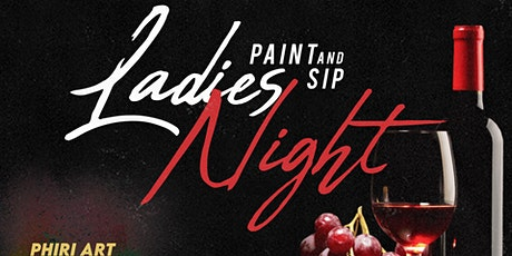 LADIES NIGHT OUT ( SIP AND PAINT ) AT PHIRI tickets