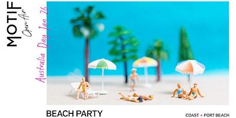 Motif Open Air // Aussie Day Beach Party tickets