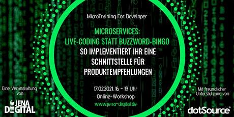 Microservices: Live-Coding statt Buzzword-Bingo Tickets