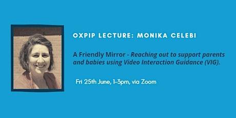 OXPIP Lecture - Monika Celebi tickets