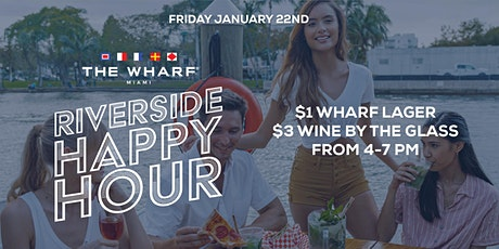 The Wharf's Riverside Happy Hour tickets