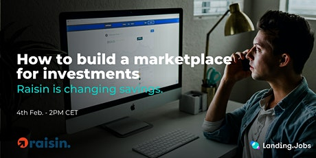 How to build a marketplace for investments - with Raisin tickets