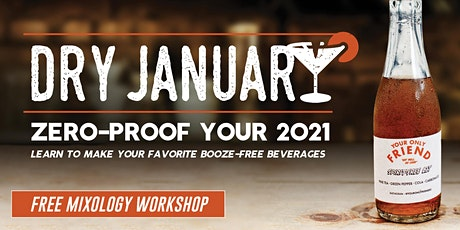 Dry January Mixology Workshop tickets