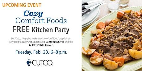 Cozy Comfort Foods, Free Cutco Kitchen Party tickets