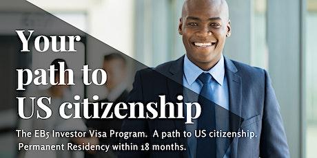Seeking US Citizenship?  Introduction to the US EB-5 Investor Visa Program tickets