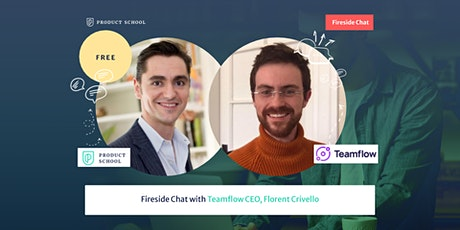 Fireside Chat with Teamflow CEO, Florent Crivello tickets