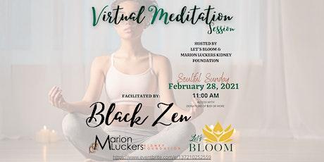 "Soulful Sunday ""Virtual Meditation Session tickets"