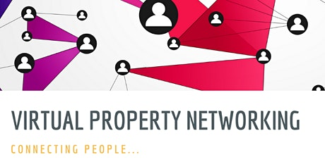 Virtual Property Networking tickets