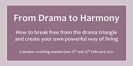 From Drama to Harmony tickets