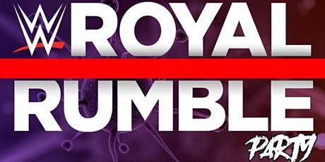 WWE Royal Rumble 2021 Party tickets