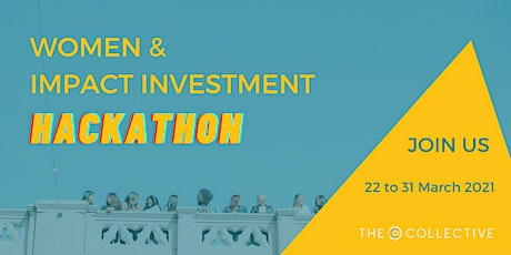Women and Impact Investment HACKATHON tickets