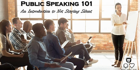Public Speaking 101: An Intro to Not Staying Silent tickets