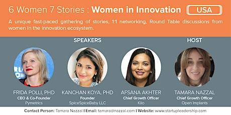 6 Women 7 Stories:   Women in Innovation (SLP USA) tickets