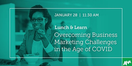 Overcoming Business Marketing Challenges in the Age of COVID tickets