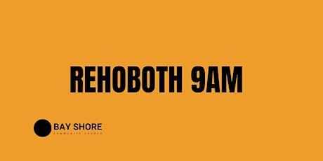 9 AM // Rehoboth Campus tickets