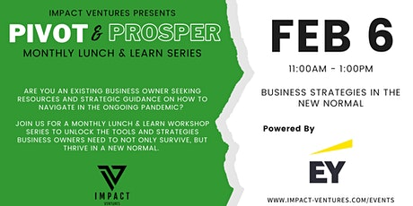 Pivot & Prosper Lunch & Learn: Business Strategies in the New Normal tickets