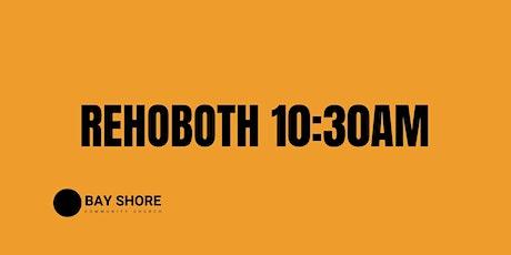 10:30 AM // Rehoboth Campus tickets