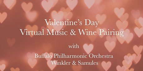 Valentine's Day Wine tasting with the Buffalo Philharmonic Orchestra tickets