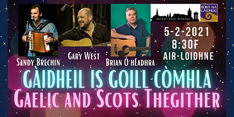 Gàidheil is Goill Còmhla / Gaelic and Scots Thegither tickets
