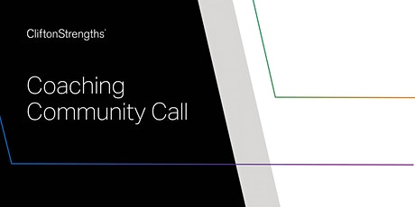 CliftonStrengths Coaching Community Call - Guest Antonia Milkop - #1 tickets