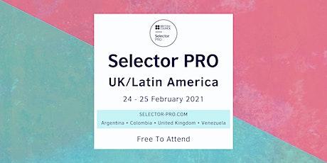 Selector PRO - UK/Latin America tickets