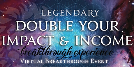 RECORDINGS of DOUBLE YOUR IMPACT and INCOME - 2021 tickets