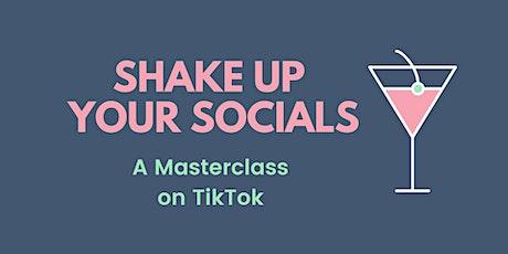 A TikTok Masterclass - Order A Recording tickets