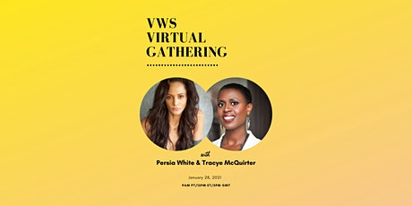 VWS Virtual Gathering with Persia White & Tracye McQuirter tickets