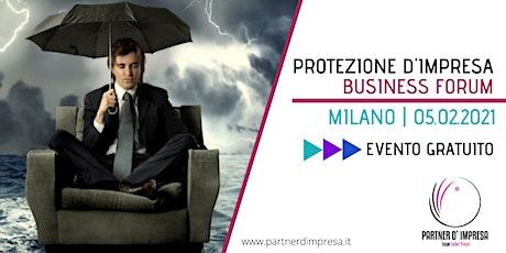 Protezione d'impresa Business Forum biglietti